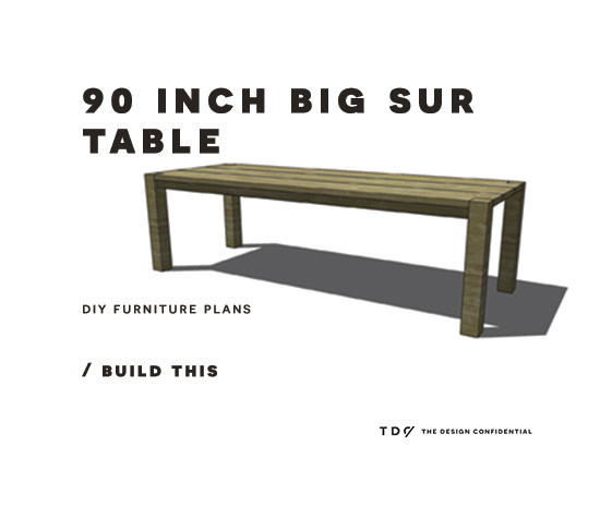 DIY Furniture Plans How to Build a 90 Inch Big Sur Table For Your House - Unique diy table plans For Your House