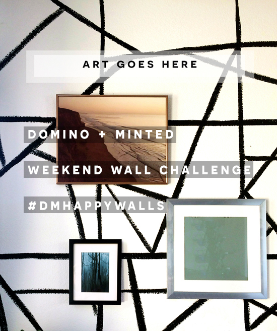 Weekend Wall Challenge with Domino + Minted